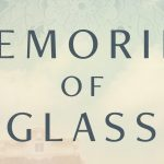Memories of Glass Giveaway